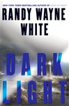 White, Randy Wayne - Dark Light (Signed First Edition)