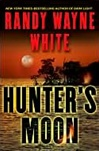 White, Randy Wayne - Hunter's Moon (Signed First Edition)