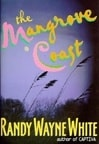 White, Randy Wayne - Mangrove Coast, The (Signed First Edition)