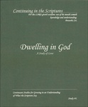 "<span style=""font-size: 14pt; color: rgb(0, 0, 0);"">Dwelling in God: A Study of Love</span>"