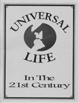 Universal Life in the 21st Century