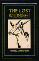 The Lost Wilderness (Ltd). Ismail.