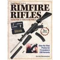 The Gun Digest Book of Rimfire Rifles Assembly / Disassembly