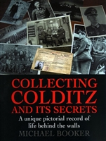 Collecting Colditz and its Secrets. Booker.