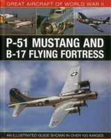Great Aircraft of World War II P-51 Mustang and B-17 Flying Fortress. Spick.