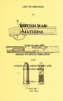 List of Changes in British War Material. Vol 1, 2. Skennerton.