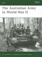 The Australian Army in World War II. Johnson.