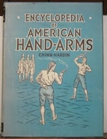 Encyclopedia of American Hand-Arms. Chinn - Hardin.