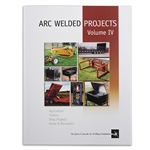 Arc Welded Projects - Vol IV