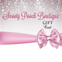 Gift card for dog gifts, cat gifts at Snooty Pooch Boutique.