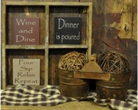 "Wine and Dine ""Dinner is poured"" or ""Pour Sip"" Saying Block"