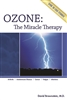 Ozone: the Miracle Therapy- NOW AVAILABLE!