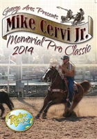 2014 Aros/Mike Cervi Jr. Memorial Pro Team Roping Classic DVD
