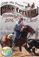 2016 Aros/Mike Cervi Jr. Memorial Pro Team Roping Classic DVD