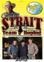 George Strait Team Roping DVD 2013