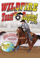 Wildfire Open to the World Team Roping 2013 DVD