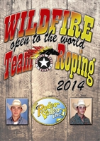 Wildfire Open to the World Team Roping 2014 DVD