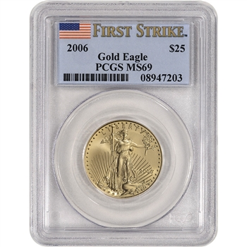 2006 American Gold Eagle (1/2 oz) $25 - PCGS MS69 - First Strike