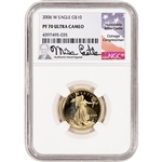 2006-W American Gold Eagle Proof 1/4 oz $10 - NGC PF70 UCAM Castle Signed