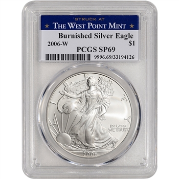 2006-W American Silver Eagle Burnished - PCGS SP69 West Point Label