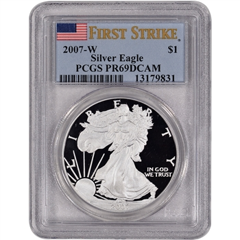 2007-W American Silver Eagle Proof - PCGS PR69DCAM - First Strike