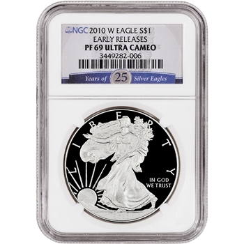 2010-W American Silver Eagle Proof - NGC PF69UCAM Early Releases 25 Years Label