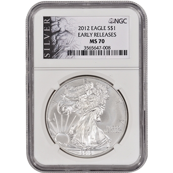 2012 American Silver Eagle - NGC MS70 - Early Releases - SILVER Label