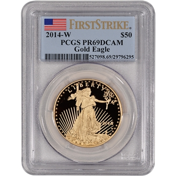 2014-W American Gold Eagle Proof (1 oz) $50 - PCGS PR69 DCAM - First Strike