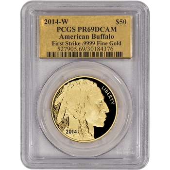 2014-W American Gold Buffalo Proof (1 oz) $50 - PCGS PR69 First Strike Gold Foil