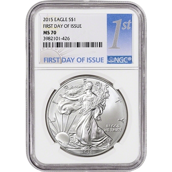 2015 American Silver Eagle - NGC MS70 - First Day of Issue - NGC 1st Label