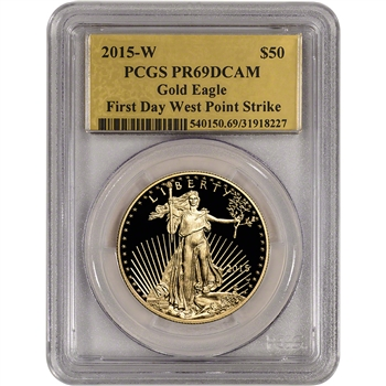2015-W American Gold Eagle Proof (1 oz) $50 - PCGS PR69 DCAM First Day Gold Foil