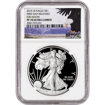 2015-W American Silver Eagle Proof - NGC PF70 UCAM - First Day Releases FUN Show