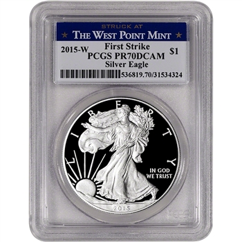 2015-W American Silver Eagle Proof - PCGS PR70 DCAM - First Strike - West Point
