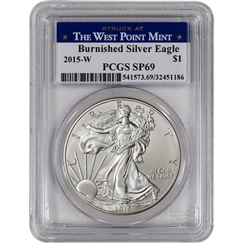 2015-W American Silver Eagle Burnished - PCGS SP69 - West Point Label