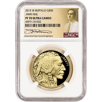2015-W American Gold Buffalo Proof (1 oz) $50 - NGC PF70 UCAM - Fraser Label