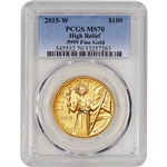 2015 American Liberty Gold High Relief (1 oz) $100 - PCGS MS70
