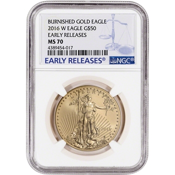 2016-W American Gold Eagle (1 oz) $50 Burnished - NGC MS70 - Early Releases