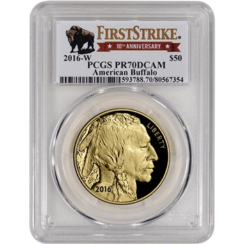 2016-W American Gold Buffalo Proof (1 oz) $50 - PCGS PR70 First Strike 10th Ann