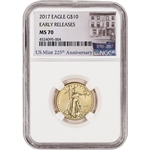 2017 American Gold Eagle (1/4 oz) $10 - NGC MS70 - Early Releases - 225th Label