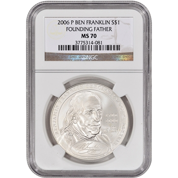 2006-P US Benjamin Franklin Founding Father Commem BU Silver Dollar - NGC MS70
