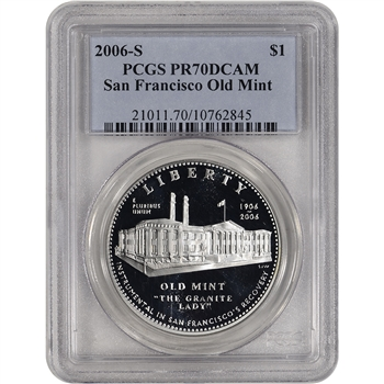 2006-S US San Francisco Old Mint Commem Proof Silver Dollar $1 - PCGS PR70 DCAM