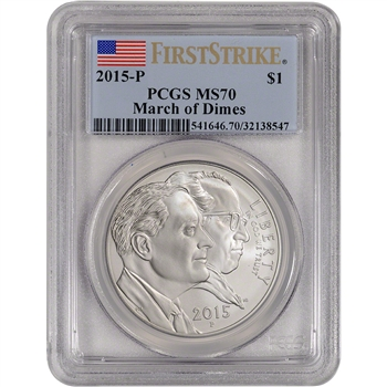 2015-P US March of Dimes Commemorative BU Silver Dollar - PCGS MS70 First Strike