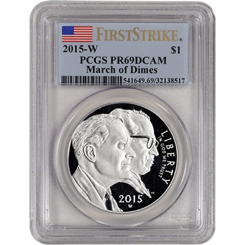 2015-W US March of Dimes Commem Proof Silver Dollar - PCGS PR69 - First Strike