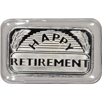 2015 Silver 1 Oz Bar Happy Retirement