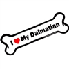 I Love My Dalmatian Bone Magnet