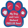 My Dog and I are Diehard Phillies Fans Magnet