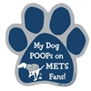 My Dog Poops on METS Fans (Yankees Colors) Magnet