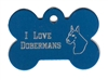 I Love Dobermans Bone Pet Tag