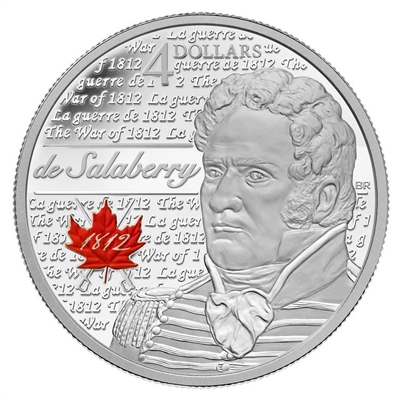 2013 Canada $4 Heroes of 1812 - Charles-Michel De Salaberry (NO Tax)