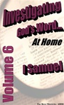 Investigating God's Word...At Home (NIV), Vol. 6